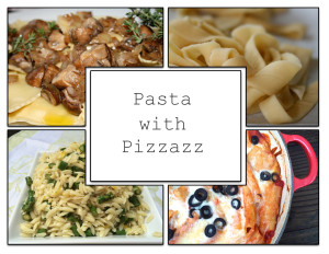 Pasta with pizzazz